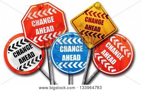 Change ahead sign, 3D rendering, street signs, 3D rendering, str