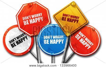do not worry be happy, 3D rendering, street signs