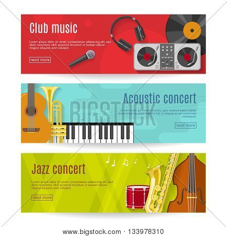 Three horizontal flat music banner set with headlines club music acoustic concert jazz concert vector illustration