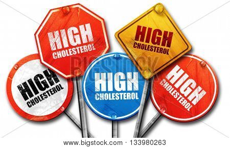 high cholesterol, 3D rendering, street signs