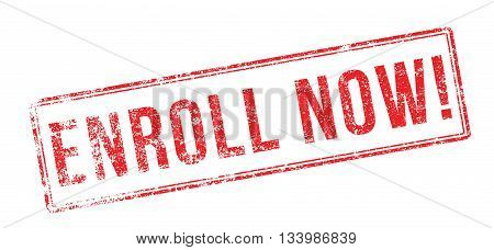 Enroll Now! Red Rubber Stamp On White