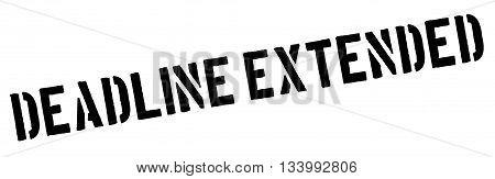 Deadline Extended Black Rubber Stamp On White