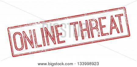 Online Threat Red Rubber Stamp On White
