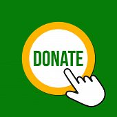 Donate Icon. Contribute Concept. Hand Mouse Cursor Clicks The Button. Pointer Push Press poster