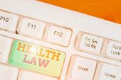 Handwriting Text Writing Health Law. Concept Meaning Law To Provide Legal Guidelines For The Provisi poster