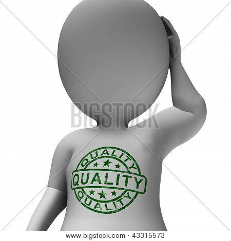 Quality Stamp On Man Shows Excellent Superior Premium Product