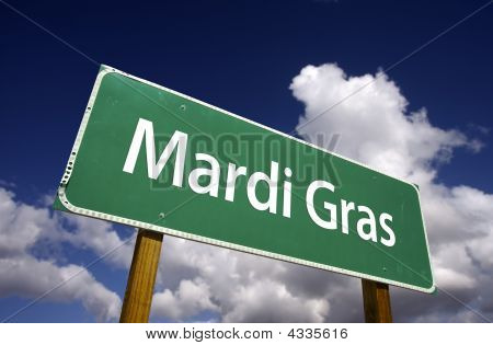 Mardi Gras Road Sign