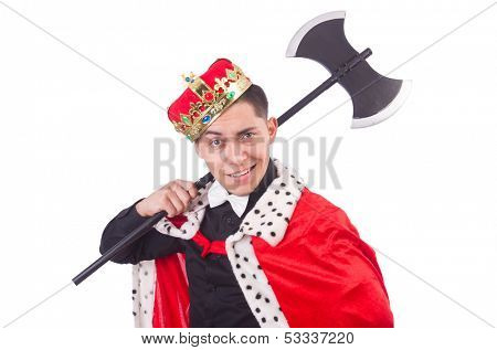 Funny king with axe isolated on white