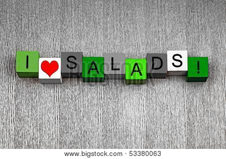 I Love Salads - Sign Series For Salad and Diet