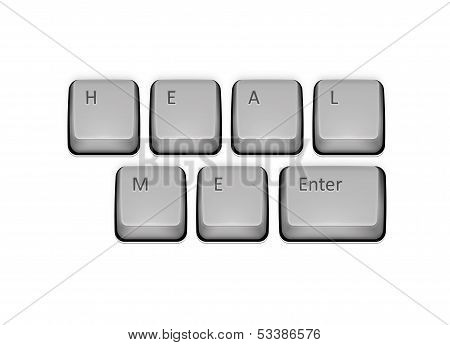 Phrase Heal Me On Keyboard And Enter Key. Vector Concept Illustration.