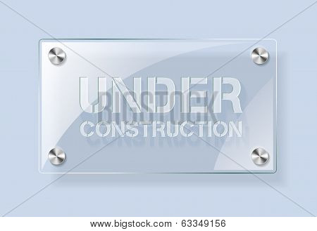 Under Construction - glass plate background