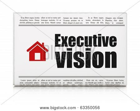 Finance concept: newspaper with Executive Vision and Home