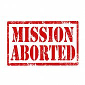 stock photo of abort  - Grunge rubber stamp with text Mission Aborted - JPG