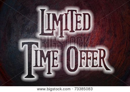 Limited Time Offer Concept