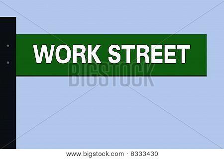 Work Street Sign