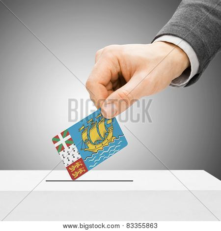 Voting Concept - Male Inserting Flag Into Ballot Box - Saint-pierre And Miquelon
