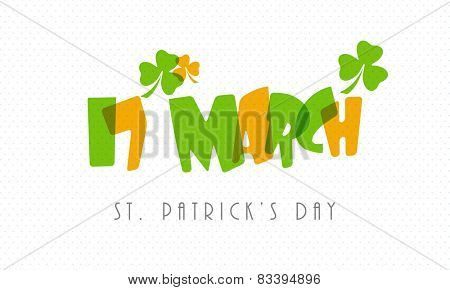 Colorful stylish text 17th March with green and golden shamrock leafs on grey background for St. Patrick's Day celebrations.