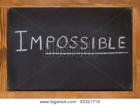 Impossible Written On A Chalkboard