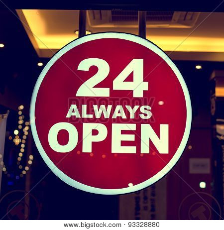 24 Hr always open