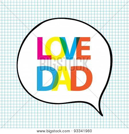 Love Dad In Bubble Shape