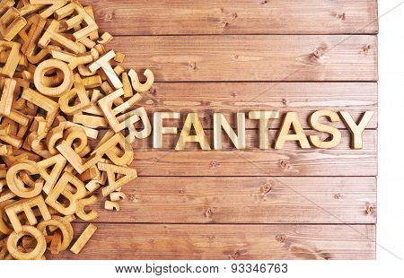 Word fantasy made with wooden letters