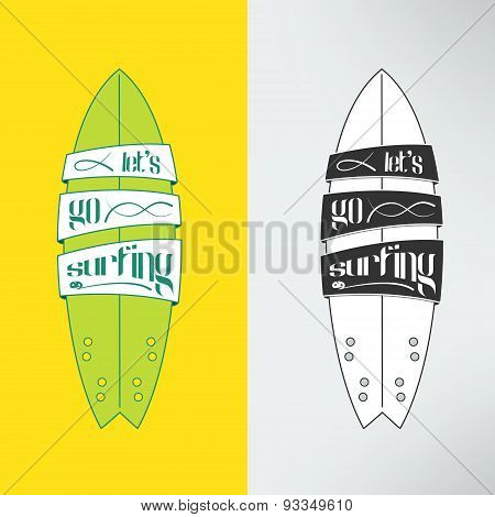 Vector surfboard in cartoon graffiti design. Surfing board with text banners on it and inspirational