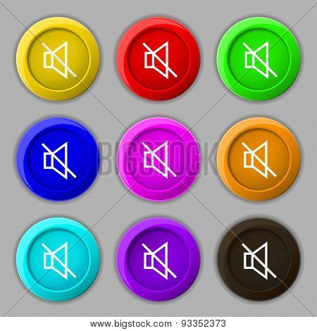Without Sound, Mute Icon Sign. Symbol On Nine Round Colourful Buttons. Vector