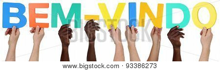 Multi Ethnic Group Of People Holding The Portuguese Word Bem-vindo Welcome