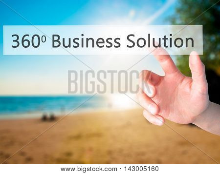 360 Business Solution - Hand Pressing A Button On Blurred Background Concept On Visual Screen.