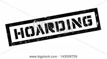 Hoarding Rubber Stamp