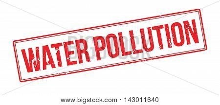 Water Pollution Rubber Stamp