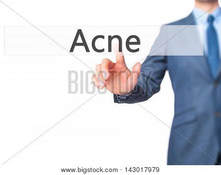 Acne -  Businessman Press On Digital Screen.