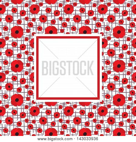 Vector frame with red poppies on borders and white blank space in the center. Poppy flower background. Template for postcard design. Vector illustration in eps8 format.