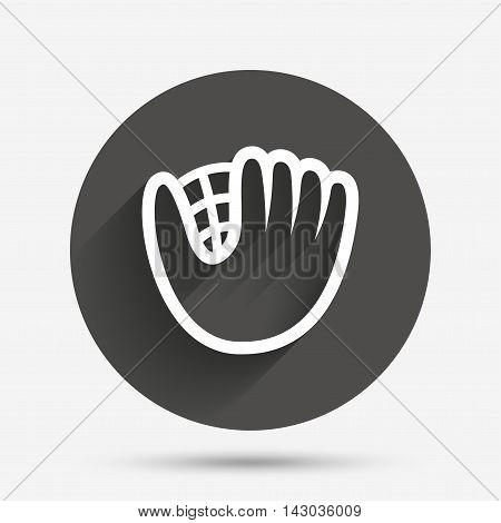 Baseball glove or mitt sign icon. Sport symbol. Circle flat button with shadow. Vector