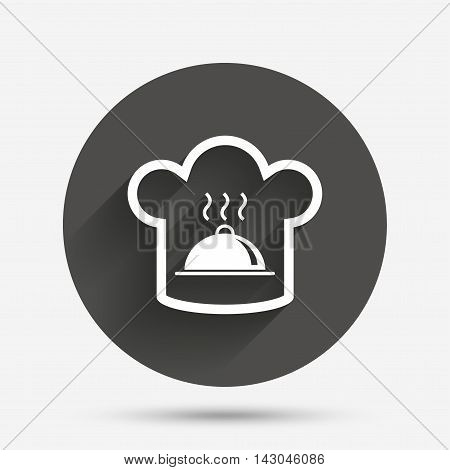Chef hat sign icon. Cooking symbol. Cooks hat with hot dish. Circle flat button with shadow. Vector