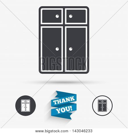 Cupboard sign icon. Modern furniture symbol. Flat icons. Buttons with icons. Thank you ribbon. Vector