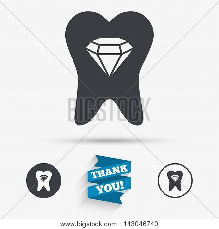 Tooth crystal icon. Tooth jewellery sign. Dental prestige symbol. Flat icons. Buttons with icons. Thank you ribbon. Vector