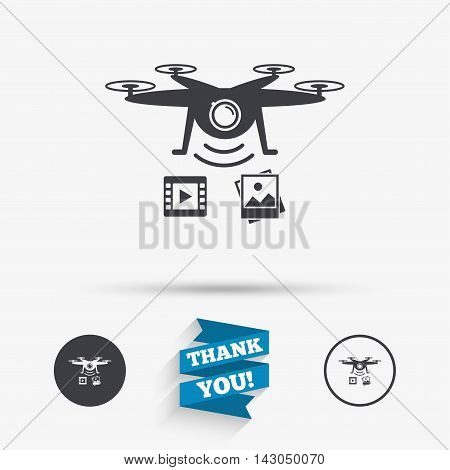 Drone icon. Quadrocopter with video and photo camera symbol. Flat icons. Buttons with icons. Thank you ribbon. Vector
