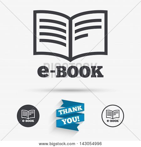 E-Book sign icon. Electronic book symbol. Ebook reader device. Flat icons. Buttons with icons. Thank you ribbon. Vector