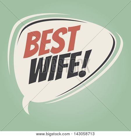 best wife retro cartoon balloon