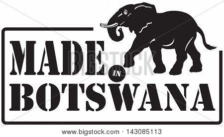 Stamp imprint - Made in Botswana Illustration contains elephant symbol.