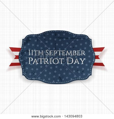 Patriot Day - 11th September Label with Ribbon. Vector Illustration