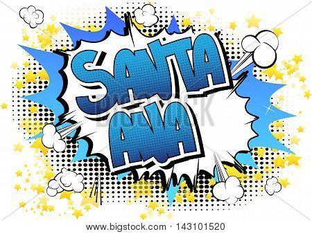 Santa Ana - Comic book style word.