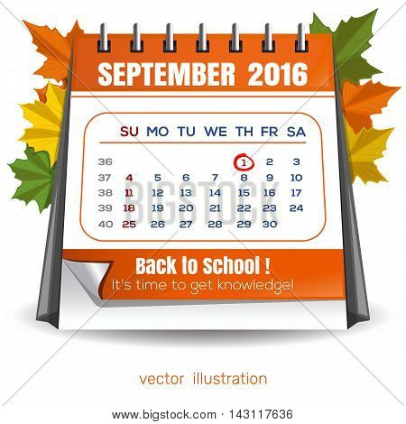Calendar for September 1 2016. Page quarterly calendar. Knowledge Day. Back to school. Time knowledge. Vector illustration isolated on white background