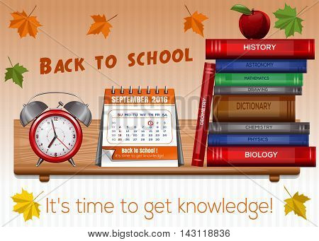Greeting card for Knowledge Day. 1 September - It's time to get knowledge. Back to school. Vector illustration