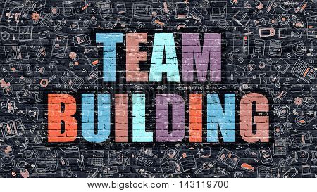 Team Building Concept. Team Building Drawn on Dark Wall. Team Building in Multicolor. Team Building Concept. Modern Illustration in Doodle Design of Team Building.