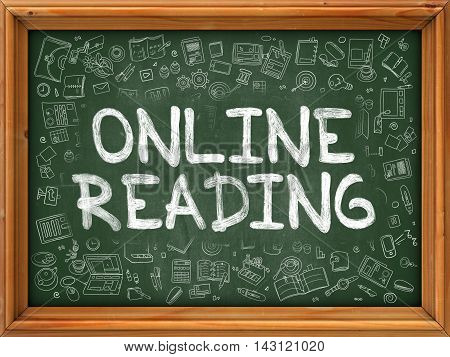 Online Reading - Handwritten Inscription by Chalk on Green Chalkboard with Doodle Icons Around. Modern Style with Doodle Design Icons.