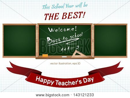 Three components chalkboard. Back to school. Happy teacher's Day. Vector illustration