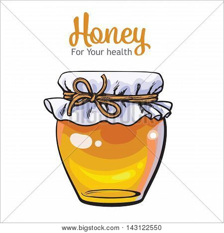 Jar of honey, sketch style vector illustration isolated on white background. Yellow honey in transparent glass jar with closed lid. Traditional honey jar