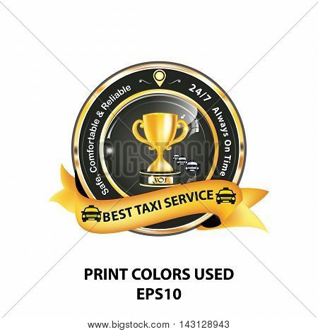 Best Taxi service, Safe, comfortable and reliable. 7/24, Always on time - elegant ribbon / sticker for taxi's companies. Print colors used